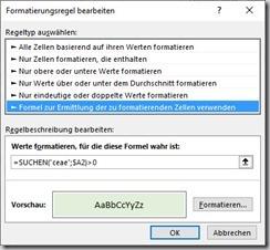 Excel–Formatieren wenn Text enthaltenist